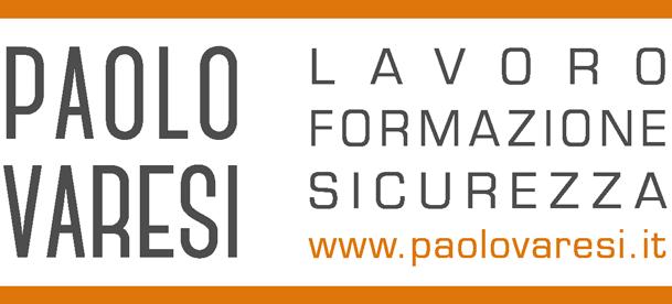 Il blog di Paolo Varesi | Lavoro |Formazione | Sicurezza |